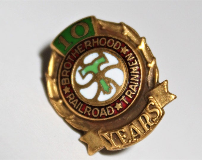 Vintage 10K Gold Brotherhood of Railroad Trainmen 10 Year Service Pin