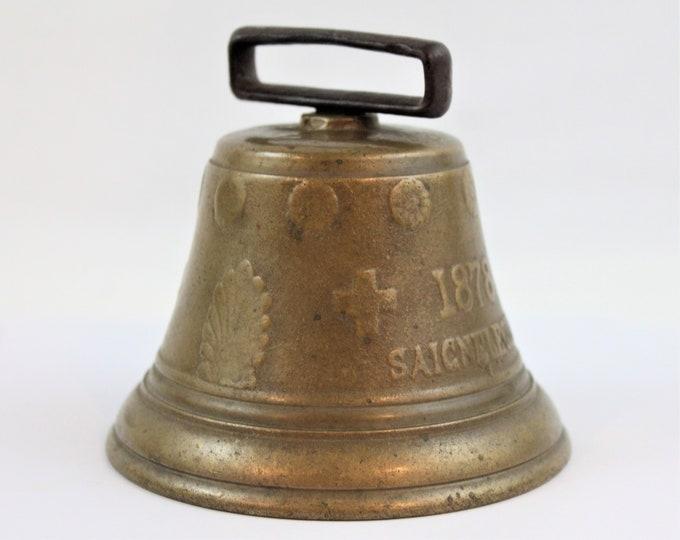 Antique Brass Bell / Cow Bell / 1878 Saignelegier Chiantel Fondeur / Swedish Bell