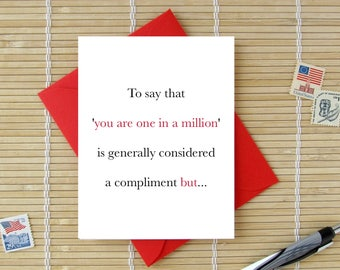 Better Than One In A Million - Geeky statistics of 'One In A Million' // Birthday, Valentine, Anniversary Card