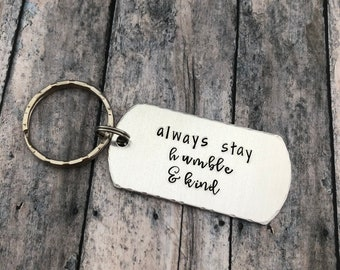Always Stay Humble And Kind Keychain Country Quote Womens Friendship Gift Jewelry