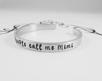 My favorite people call me Mimi - Hand Stamped Grandmother Bracelet - Gift for Mimi - Mother's Day - New Grandmother - kg3