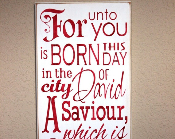 Wooden Christmas Sign - For unto you is BORN this Day - Hand  Painted - Luke 2 - Large - 12 x 24 - Scripture - Red - Holiday Decor - Wood