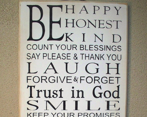 BE HAPPY - Be Honest - Be Kind - Family Rules - Sign - White with Black Lettering - Large - 24 x 12