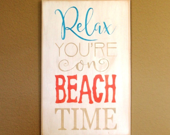 RELAX You're on BEACH TIME - Painted Wooden sign - White Blue  & Coral - 12 x 18 - Hand Painted- Beach Decor - Wood sign - Rustic Beach sign