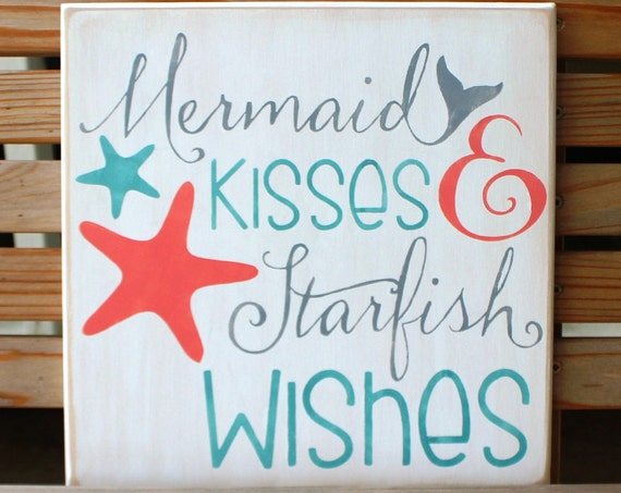 MERMAID KISSES & STARFISH Wishes - 12 x 12 - Painted Wooden Sign - Beach Decor - Mermaid Decor -  Bathroom Decor - Hand Painted - Wood
