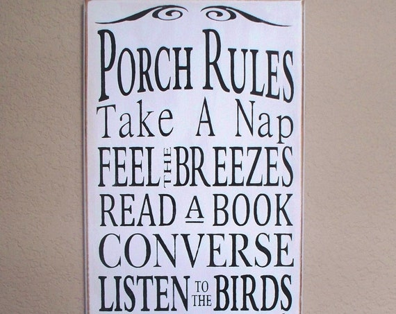 PORCH RULES - Wooden sign- 24 x 12 - hand painted - white with black lettering  - large - rustic - Porch décor