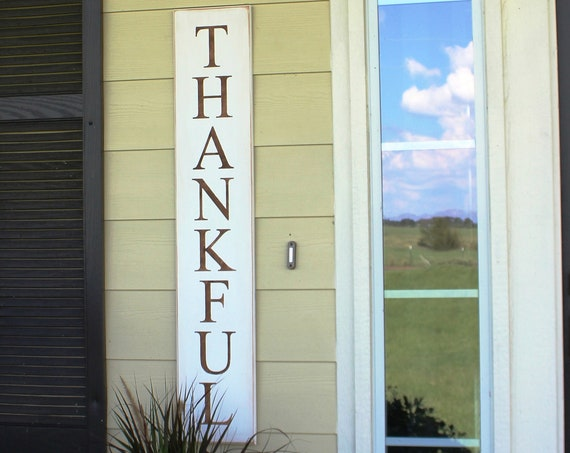 Thankful Porch Sign - Large Thanksgiving Sign - White Painted Wood Sign - 43 x 7 - Hand Painted Sign - Painted Wood Sign - Rustic Porch Sign