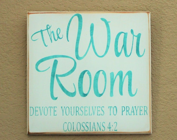 War Room - Painted Wooden Sign - Colossians 4:2 - Prayer - Bible - 12 x 12 - The War Room - Blue - Teal - White
