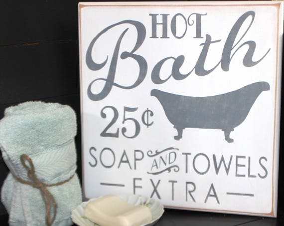 BATHROOM SIGN - Wooden Painted Sign - 12 x 12 - White with gray - Bathtub Sign - Wood Sign - 22.00 - Rustic Bathroom - Hot Bath