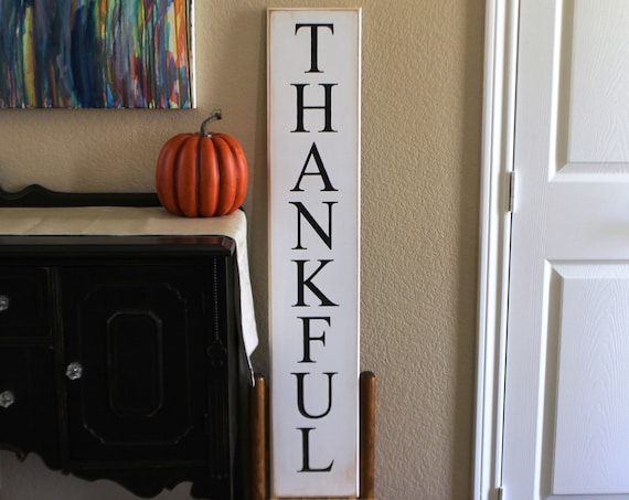 Thankful Porch Sign -  Large Thanksgiving Sign - Painted Wood Sign - 43 x 7 - Hand Painted Sign - Painted Wooden Sign - Rustic Porch Signs