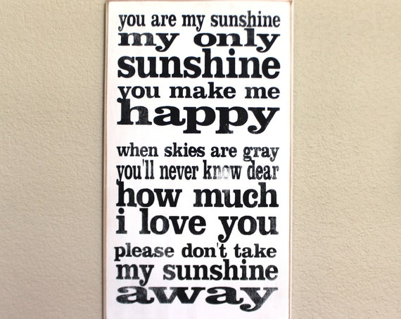 YOU are MY SUNSHINE - Painted Wooden Sign - 20 x 12 - Hand Painted sign - Wood sign - Rustic Wood Sign - Girls Room - Sign - Black and White