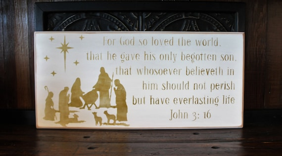 Wooden Christmas Sign - Large - 12 x 25 - Nativity - John 3 16 - White with Gold lettering - Scripture - Manger - Bible - Holiday Decor