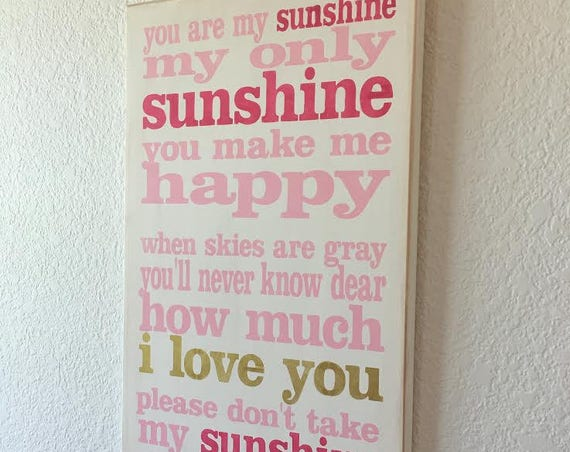 YOU are MY SUNSHINE - Pink - Hot Pink - Gold - white -  Painted wooden sign - Hand Painted sign - Wood sign - Girls Room - Sunshine sign