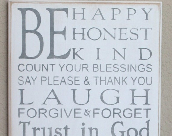 Be HAPPY - Be HONEST - Be KIND - Family Rules - Gray on White - Painted Wooden Sign - Large - 24 x 12