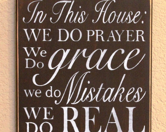 In This House:  We do PRAYER, ... We Do family, We Do LOVE -  Family Rules - Large Wooden Sign - 12 x 24 - Hand painted - Brown