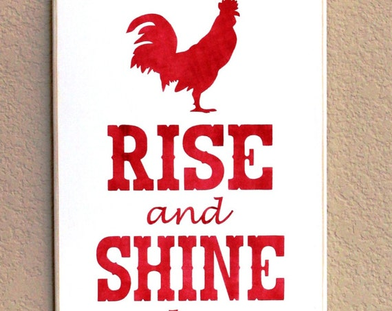 Rise and Shine and Give God the Glory - Farmhouse Decor - 24 x 12 - Wooden Sign - Painted - Red and white - Hand Painted - Chicken sign