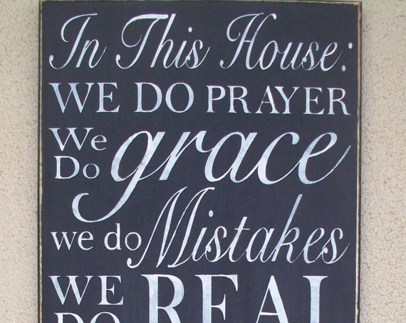 In This House We do PRAYER, We Do LOVE - 24 x 12 - Black Chalk paint - Family Rules - House Rules - Large Hand painted sign - Wooden Sign