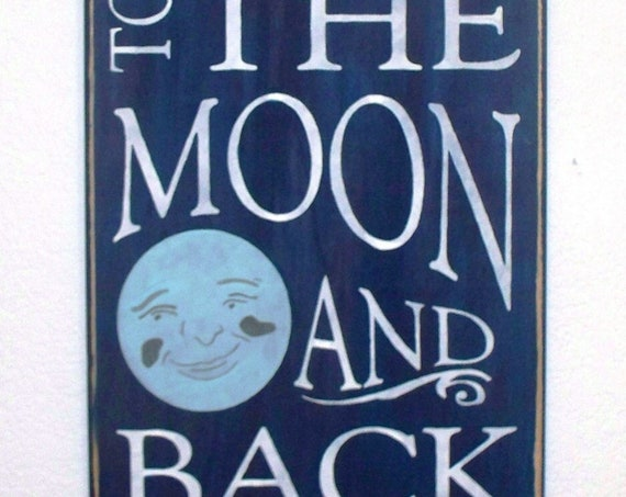 I LOVE YOU to the Moon and Back - Large Wooden Sign - 12 x 24 - Wall Décor - Nursery - Kids Room - Blue moon