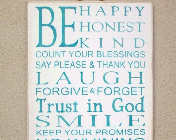 Be HAPPY - Be HONEST - Be KIND - Family Rules - large - 12 x 24 - Sign - Teal on White background