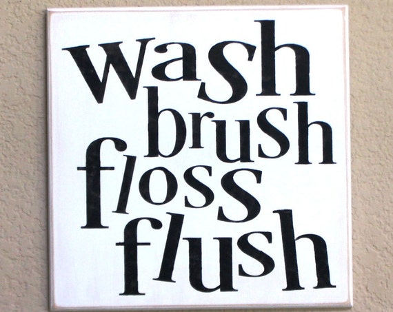 Bathroom Sign - Bathroom Rules - 12 x 12 - Painted Wooden Sign - Wash brush floss flush - Bathroom Decor - Wood sign - Bathroom Wall Decor
