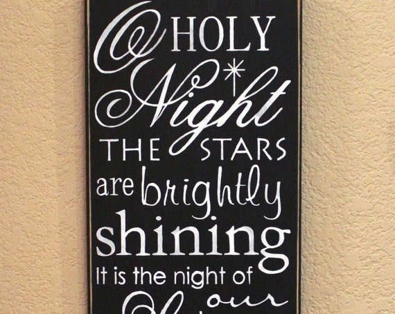 Wooden Christmas Signs -O Holy Night - Large - Hand Painted sign - Black Chalk Paint - 24 x 12 - Holiday Decor - Christmas Decor