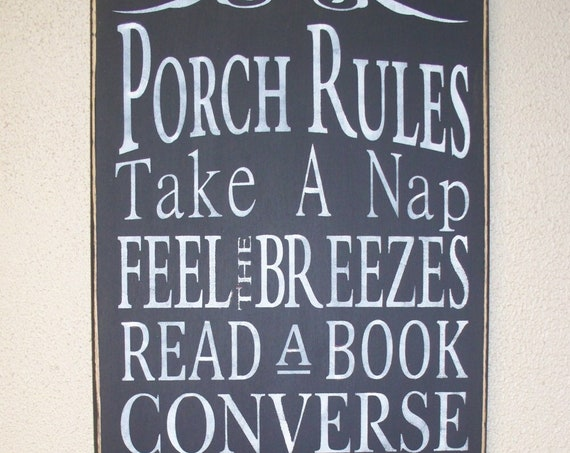 PORCH RULES -  Wooden sign - hand painted - black chalk paint - large - rustic - 24 x 12