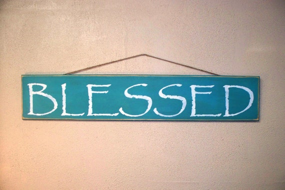 BLESSED -  Large Wooden sign - Hand painted - 37 x 7  - Teal / Turquoise with White lettering on wood