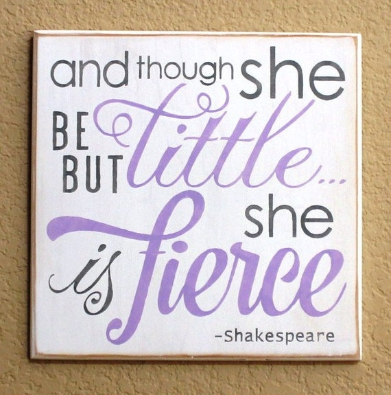 And though she be but little she is fierce - Hand Painted Wooden Sign - 12 x 12 - White w/ Lavender & Gray - Gray Nursery Décor - Baby Girl