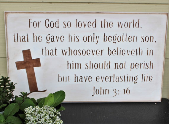 John 3:16  - Wooden Sign - 20 x 12 - Wall Hanging with Cross -White with brown - Scripture - Bible Verse - Easter - Christian Art