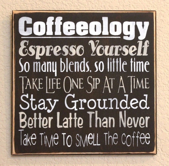 Coffeeology - Painted Wooden Sign - For Coffee Lovers - Hand Painted - Brown and Mocha - A grin for the Coffee Station - At home or at work