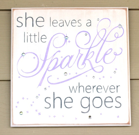 She Leaves a Little SPARKLE wherever She Goes ~ White with Lavender, Gray and Sparkles! - Painted Wooden Sign - Hand painted - Nursery sign