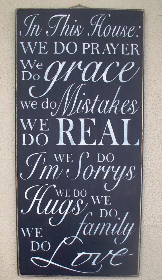 In This House:  We do PRAYER, ... We Do family, We Do LOVE -  Family Rules-  House Rules - Subway Art - Large Hand painted sign - black