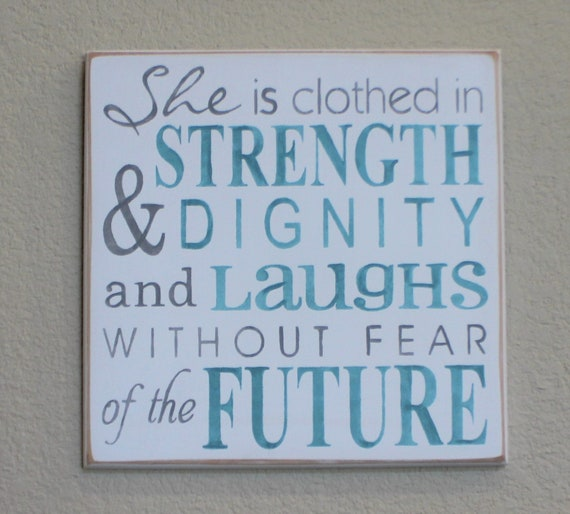 She is Clothed in Strength & Dignity ~ Proverbs 31 ~ Teal and Gray ~ 12 x 12 ~ Christian Typography ~ Scripture Art~ Wooden Painted Sign
