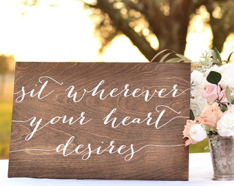 Wedding Seating sign, Pick a Seat not a Side, No Seating Plan Sign, Sit Wherever your heart desires, today two families become one, wooden