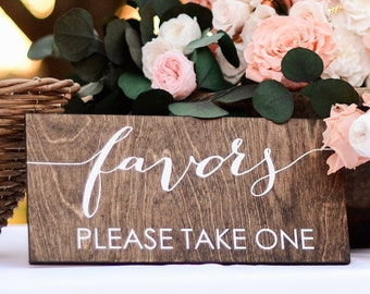Favors Sign, Wedding Favors Sign, Party Favors Sign, Favor Table Sign, Please Take One, Take A Favor Sign, Love is Sweet Take a Treat, Wood
