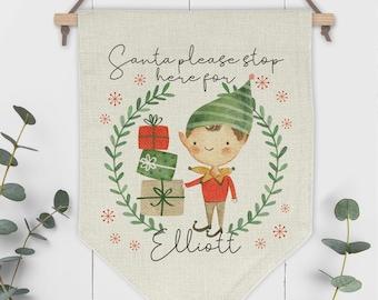 Santa Please Stop Here Personalised Pennant Sign - Boy Elf