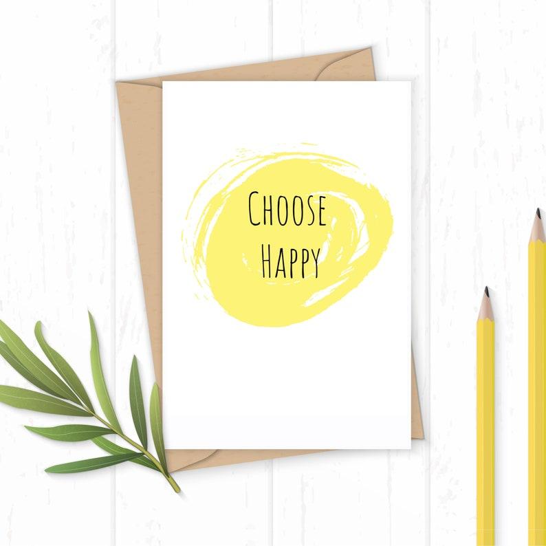 Choose Happy  Greetings Card image 0