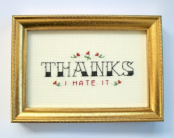 Thanks I hate it cross stitch -- completed tattoo font cross stitch with flowers, funny cross stitch, meme, thank you gift, office decor