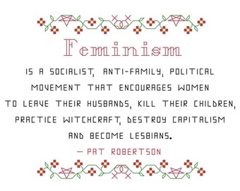 Cross Stitch Pattern -- The Dangers Of Feminism patterned to fit in a 5x7 frame, parody, PDF