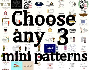 Cross Stitch Patterns -- 3 mini patterns of your choice