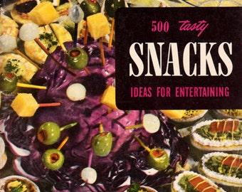 500 Tasty Snacks - Ideas for Entertaining