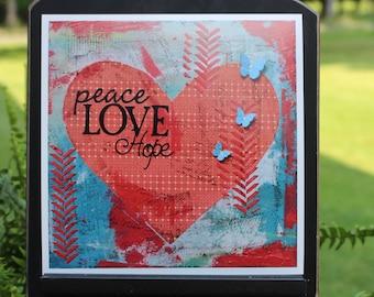 Art Print of Mixed Media Original artwork titled Peace Love Hope