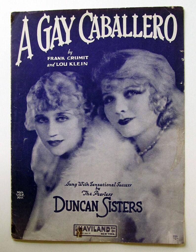 A Gay Caballero 1929 Super Vintage Sheet Music Duncan Sisters Uke Arrangement