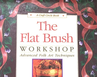 Folk Art Painting Techniques Vintage Book, Flat Brush Workshop, Painting Tutorial, Art Projects Step-by-Step Instructions, How to Guide