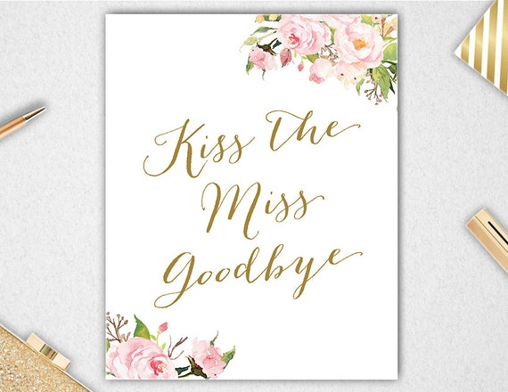 graphic about Kiss the Miss Goodbye Printable referred to as Kiss The Miss out on Goodbye, Quick Obtain, Kiss The Pass up Indicator