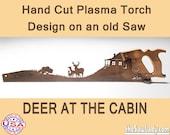 Deer at the Cabin Hand (Plasma) cut Hand Saw Metal Art Garden Art  Cabin Art Wall Art Deer Hunting Buck - Made to Order for Nature Lovers