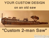 Custom Detailed Design 2-Man Saw - Tell your story! Hand (plasma) cut TWO-MAN saw Metal Art | Wall Decor | Recycled Art  - Made to Order