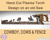 Cowboy with horse and cows and Fence, Metal Art Hand (plasma) cut handsaw Wall Decor. Garden Art, Recycled Art & Made to Order for Cowboys