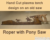 Metal Art Cowboy  or Cowgirl Roper and pony design - Hand (plasma) cut hand saw | Wall Decor | Garden Art | Recycled Art | Made to Order