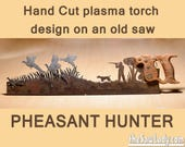 Pheasant Hunter - old saw...